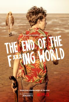 The End of the F***ing World.   just started this show