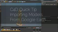 google earth to c4d models