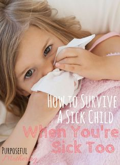 Caring for sick kids with a cold is no fun! And when mom gets sick too, it's time for some sanity saving remedies and hacks to save the day. Read on for how to survive sick children when mom is sick, too.