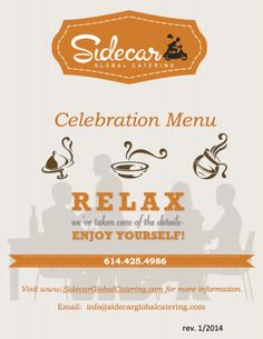 Check out our new menu - just posted on our website. www.sidecarglobalcatering.com