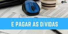 5 dicas para se organizar e pagar as dívidas :http://blogchegadebagunca.com.br/5-dicas-para-se-organizar-e-pagar-as-dividas/