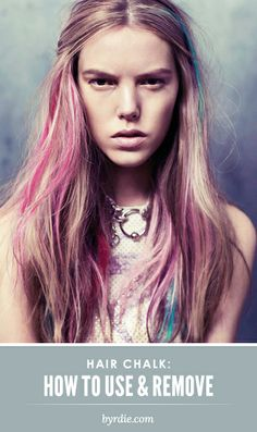 The ultimate guide to using and removing hair chalk. Read this if you're thinking about trying it out! #hairhowto...x