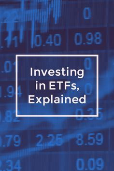 Exchange Traded Funds, Explained | Work + Money