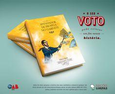 Campanha feita para a OAB sobre o voto consciente.