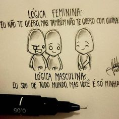 Lógica feminina: Eu não te quero,mas também não te quero com outra. Lógica masculina: Eu sou de todo mundo,mas você é só minha. . Siga também minha amiga @emilimuniz Minha tag compartilhem por favor #1garotosolitario
