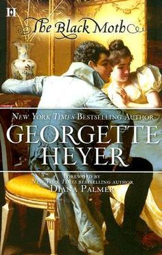 Disguised as a highwayman, Jack Carstares, the wrongly disgraced Earl of Wyncham, found himself again face-to-face with the wicked Duke of Andover. This time the Black Moth was attempting to. Regency Romance Novels, Georgette Heyer, World Of Books, Book Suggestions, Book Cover Art, Book Show, Any Book, Bestselling Author, Audio Books