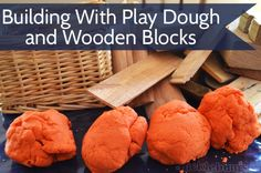 Building With Play Dough and Wooden Blocks!  It's DaVinci like critical thinking!
