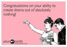 So tired of dealing with people who create drama. Why can't you just leave me alone? I don't want to play your game.