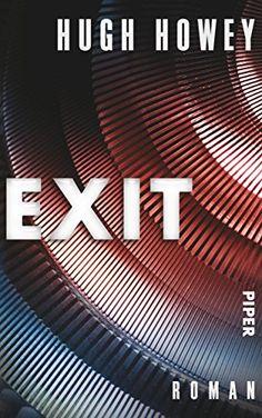 Exit: Roman (Silo, Band 3) von Hugh Howey http://www.amazon.de/dp/3492056482/ref=cm_sw_r_pi_dp_ecWHvb0BYQ5CV