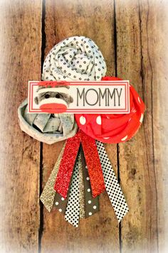 sock monkey mommy badge by on etsy 900 even though its his birthday nice baby shower