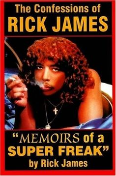 """Read """"Rick James - """"Memoirs of a Super Freak"""" The Confessions of Rick James"""" by Samuel P. Peabody available from Rakuten Kobo. Memoirs of a Super Freak – Powerfully written by Rick James! In the Super Freaky World of Rick James… The Sex is Steami. Urban Music, Old School Music, Marvin Gaye, Memoirs, Confessions, Biographies, Amazon, Rick James Super Freak, Lust"""