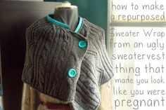 Turn an ugly vest into a cute, asymmetrical wrap!