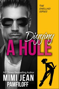 Title: Digging A Hole Series: OHellNO Author: Mimi Jean Pamfiloff Genre: Romantic Comedy Release Date: June 2018 From New York Times Bestseller, Mimi Jean Pamfiloff, Comes Book… Comedy Series, Ny Times, Book 1, Free Books, Bestselling Author, Best Sellers, Sydney, Believe, Romance