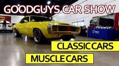 Good Guys Car Show - Classic Cars Muscle Cars Auto Show