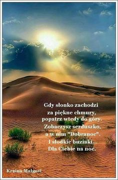 Good Night, Good Morning, Weekend Humor, Motto, Landscape, Sayings, Polish Sayings, Pictures, Nighty Night