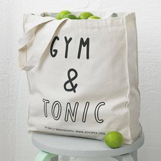 I need a new gym bag gym and tonic tote bag by the joy of ex foundation | notonthehighstreet.com
