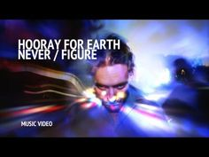 As epic a song as any I ever committed to tape from vinyl back in more solid times, as beautifully shot as any video I've posted in the past three years. Hooray for Earth - Never/Figure
