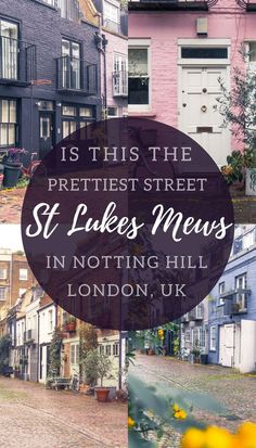 St Lukes Mews: Is this the prettiest street in London, England? Must see London attraction- pretty mews street (also used as a filming location in Love Actually)