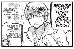 Canon reason why America is scared of ghosts