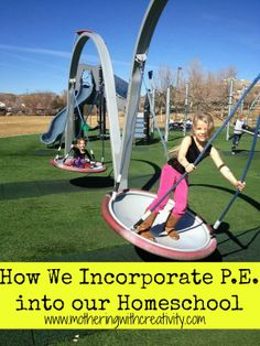 Mothering with Creativity: How We Incorporate P.E. into our Homeschool