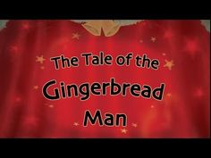 ▶ The Tale of the Gingerbread Man | Sing-a-long Reading! - YouTube. This is the story of children acting out the story!
