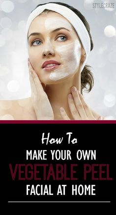 Here is a stepwise procedure to do the vegetable peel facial at home Homemade Face Pack, Beauty Secrets, Beauty Tips, Beauty Ideas, Diy Beauty, Putting On Makeup, Face Tips, Chemical Peel, Homemade Beauty Products