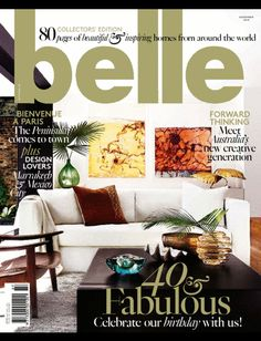 Get your digital subscription/issue of Belle Magazine Australia-November 2014 Magazine on Magzter and enjoy reading the magazine on iPad, iPhone, Android devices and the web. Fall Home Decor, Autumn Home, Real Living Magazine, Belle Magazine, November, Inspired Homes, Home Decor Inspiration, Home And Living, Farmhouse Decor