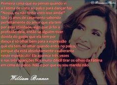 Declaração do William hoje pra Fátima, falando da apresentação de jazz dela. 11/12/2013 *-*