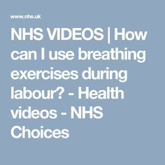 NHS VIDEOS | How can I use breathing exercises during labour? - Health videos - NHS Choices