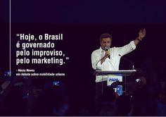 Chega de improviso no nosso país. #QueremosAecio #VamosMudarOBrasil http://aeciodisse.tumblr.com/