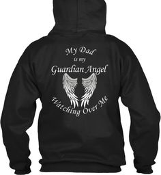 My Dad is My Guardian Angel Watching Over Me  Guardian Angel Wings T-Shirt in loving memory of your Dad.   *****Please see photos for color options and size charts****    Vist our shop for this design on Coffee Mugs and Necklaces https://www.etsy.com/shop/CaliKays  -----------------------------------------------------------------  Shipping Information - All orders are shipped via USPS First Class. You will receive an e-mail with your tracking information when your order sh...