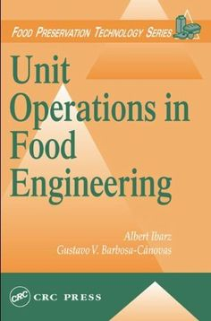 Unit Operations in Food Engineering (Food Preservation Technology) by Albert Ibarz. $229.95. Publication: October 29, 2002. Publisher: CRC Press; 1 edition (October 29, 2002). 920 pages. Edition - 1. Author: Albert Ibarz