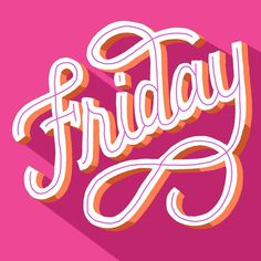 Friday, friday, gotta get down on Friday ? going to see Hidden Fi. Types Of Lettering, Script Lettering, Typography Letters, Brush Lettering, Lettering Design, Calligraphy, Typography Poster, Typography Inspiration, Graphic Design Inspiration