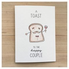 A Toast To The Happy Couple // wedding toast card, punny, punny wedding card, punny wedding, engagement card, toast, happy couple card, pun by kenziecardco on Etsy https://www.etsy.com/ca/listing/285840467/a-toast-to-the-happy-couple-wedding