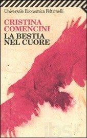 La bestia nel cuore, Cristina Comencini