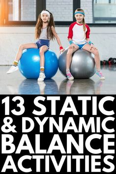 13 super fun balance activities for kids that help develop a child's static and dynamic balance, while also helping with bilateral coordination! Gross Motor Activities, Gross Motor Skills, Sensory Activities, Physical Activities, Activities For Kids, Physical Education, Health Education, Sensory Rooms, Dementia Activities
