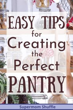Do you want to create a perfectly stocked pantry? Try these easy and simple tips for creating the perfect pantry with an included printable pantry checklist. Freezer Organization, Kitchen Organization Pantry, Home Organization Hacks, Pantry Storage, Kitchen Pantry, Food Storage, Pantry Ideas, Pantry List, Organizing Clutter