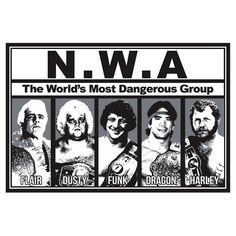 NWA  T Shirt  The World's Most Dangerous Group  WWE by Scratchier
