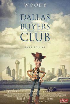 Dallas Buyers Club x Toy Story