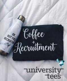 Coffee + Recruitment I Made by University Tees I universtytees.com I Water Bottle Designs I Apparel Designs | Custom Greek Apparel | Recruitment Designs I Sorority T-shirts | Sorority Shirt Designs I Greek T-Shirts