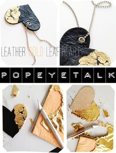 ♥ popeyetalk: Valentine`s Day Giveaway! DIY Leather gold leaf heart necklace!