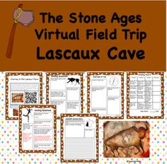 Virtual Field Trip to Lascaux Cave- Stone Ages- Student Activities Virtual Field Trips, Early Humans, Stone Age, Travel Activities, Writing Activities, Learning Resources, Rubrics, Cave, Sixth Grade