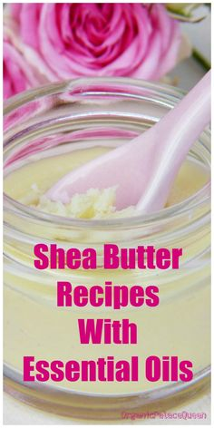 DIY shea butter recipes with essential oils