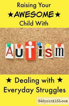 Parenting an autistic child isn't easy, but it's also pretty amazing! So often, though, it's not the big-picture things that you struggle with -- it's the everyday issues that wear you down.  These special kids are full of surprises. Read more about the daily struggles and lessons special needs parents experience when parenting a child with autism.