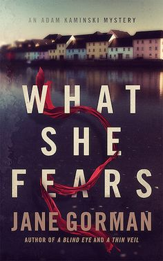 e-Book Cover Design Award Winner for August 2016 in Fiction | What She Fears designed by James T. Egan of Bookfly Design. | JF: Dizzyingly poetic and evocative of the story inside, all at the same time. Many subtle touches throughout this design. The expert typography, inviting scene, and mysterious red ribbon, fully integrated into the title, combine to create an irresistible cover. Don't you want to read it?