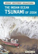 The Indian Ocean Tsunami of 2004 - by William W. Lace - Ages 9-12
