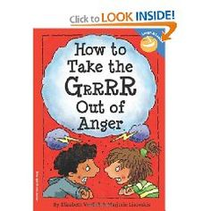 How to Take the Grrrr Out of Anger (Laugh & Learn) [Paperback], (anger management for kids, anger, child psychology, self-help, anger management, kids, childrens books, feelings, emotions, leadership topic)