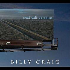 Next Exit Paradise Billy Craig | Format: MP3 Download, http://www.amazon.com/dp/B003REG8AM/ref=cm_sw_r_pi_dp_1Mm5pb0J1DVMS