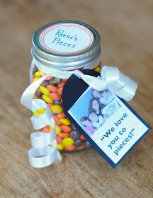 "Gift idea: car of Reeces pieces w tag that says ""We love you to pieces"""