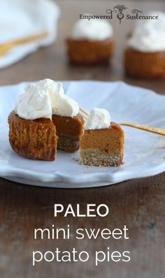 Mini paleo sweet potato pies, which can also easily be pumpkin pies (nut free)